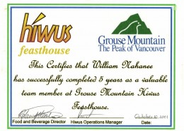"Certificate made out to William Nahanee for five years of ""valuable team membership"" at the Hiwus Feasthouse."