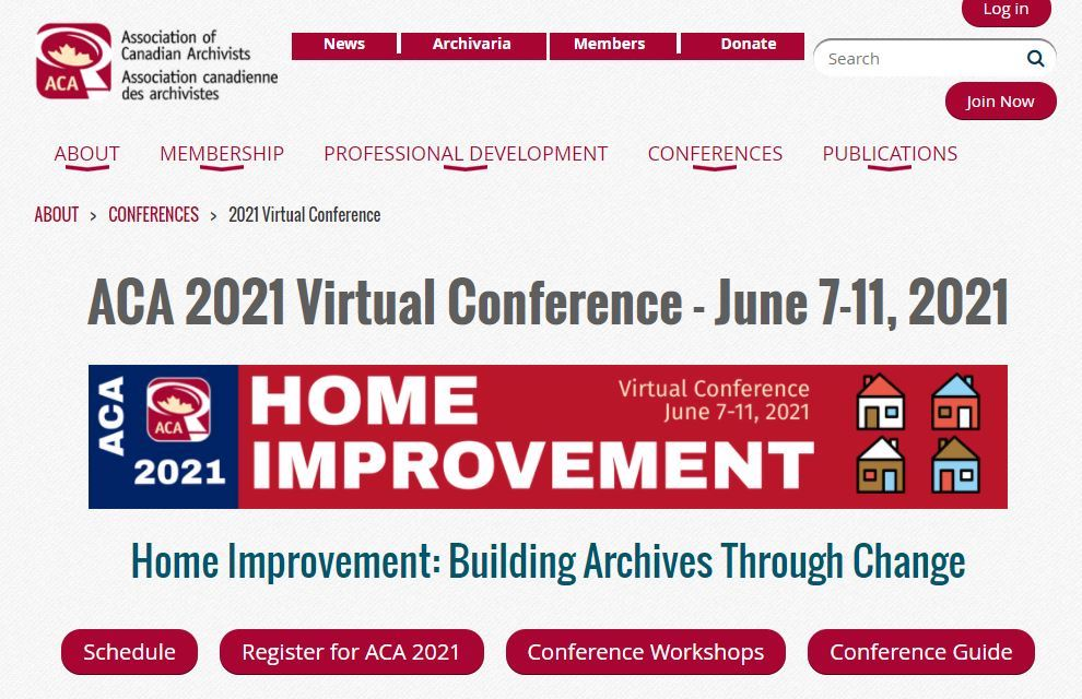 """In June 2021, Association of Canadian Archivists (ACA) held their 46th Annual Conference with the theme """"Home Improvement: Building Archives through Change."""""""